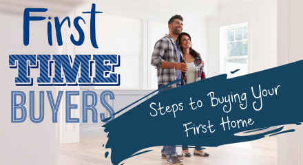 8 Steps to Becoming a First Time Home Buyer